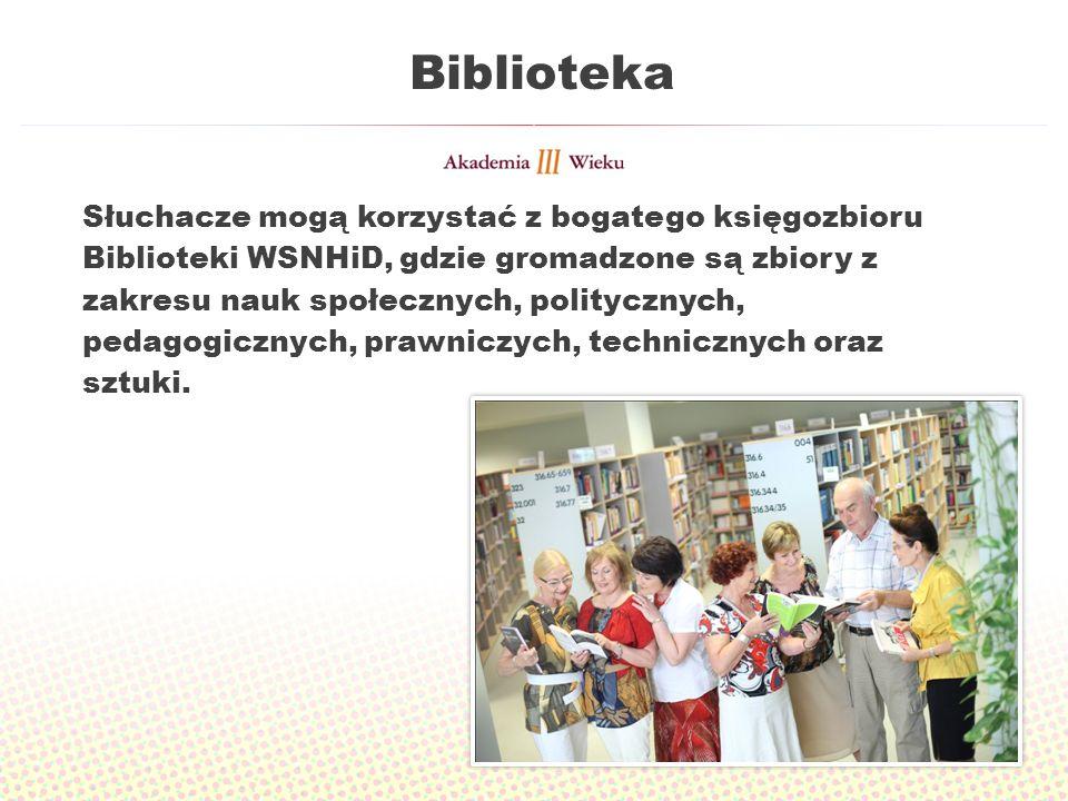 Biblioteka Słuchacze mogą korzystać z bogatego księgozbioru Biblioteki WSNHiD, gdzie gromadzone są zbiory z zakresu nauk społecznych, politycznych, pedagogicznych, prawniczych, technicznych oraz sztuki.