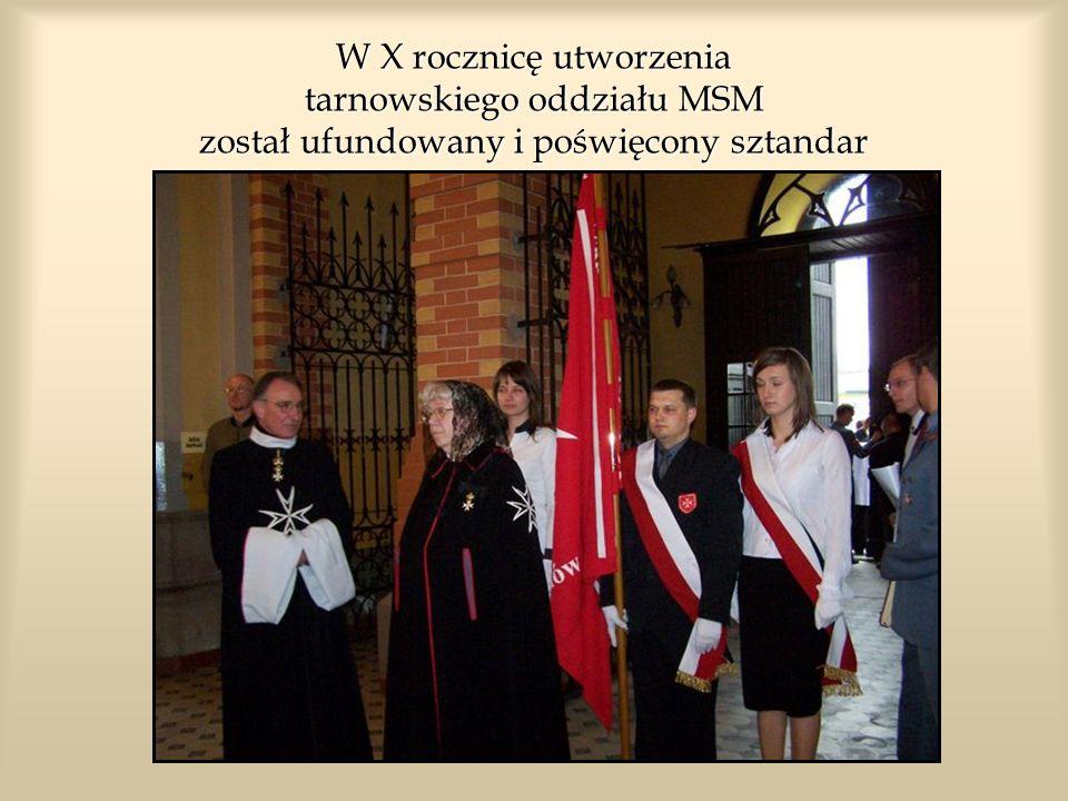 W X rocznicę utworzenia tarnowskiego oddziału MSM został ufundowany i poświęcony sztandar