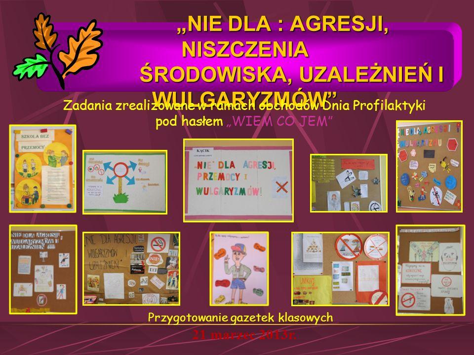 INSCENIZACJA EKOLOGICZNA CZŁOWIEK JEST CZĄSTKĄ PRZYRODY dla O i kl.I oraz uczestników II Powiatowego Konkursu Języka Angielskiego 21 i 24 maj 2013r.