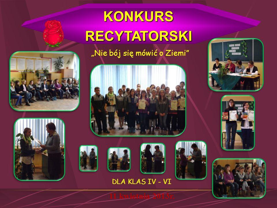 QUIZ EKOLOGICZNY DLA KLAS V - VI 23 kwietnia 2013r. Celem konkursu było kształtowanie nawyków ekologicznych, odpowiedzialności wobec środowiska oraz u