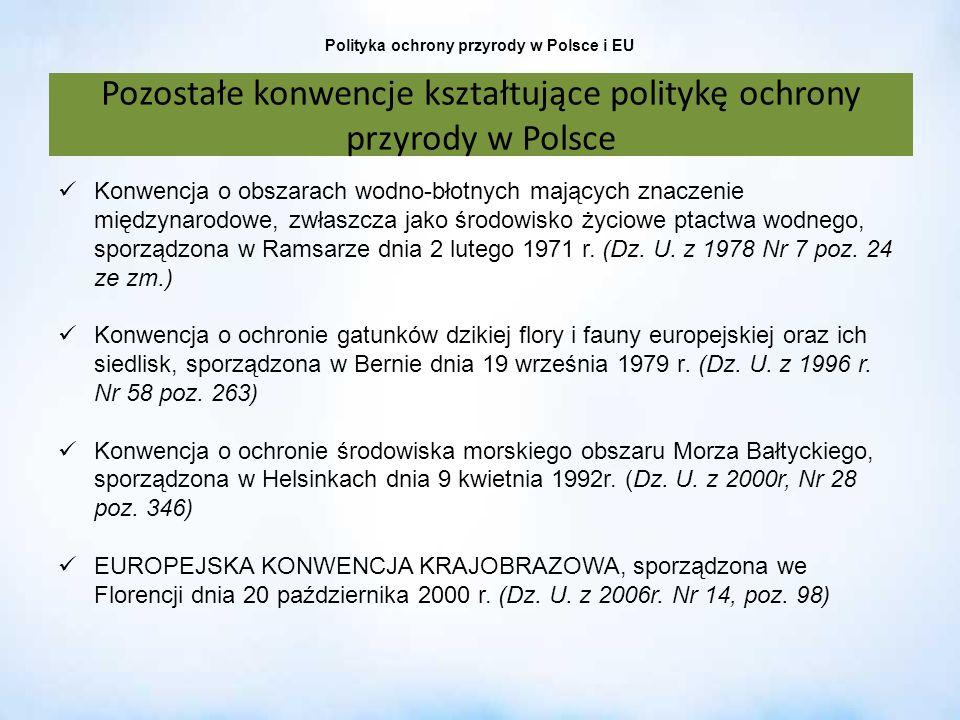 Polityka ochrony przyrody w Polsce i EU Konwencja o obszarach wodno-błotnych mających znaczenie międzynarodowe, zwłaszcza jako środowisko życiowe ptac