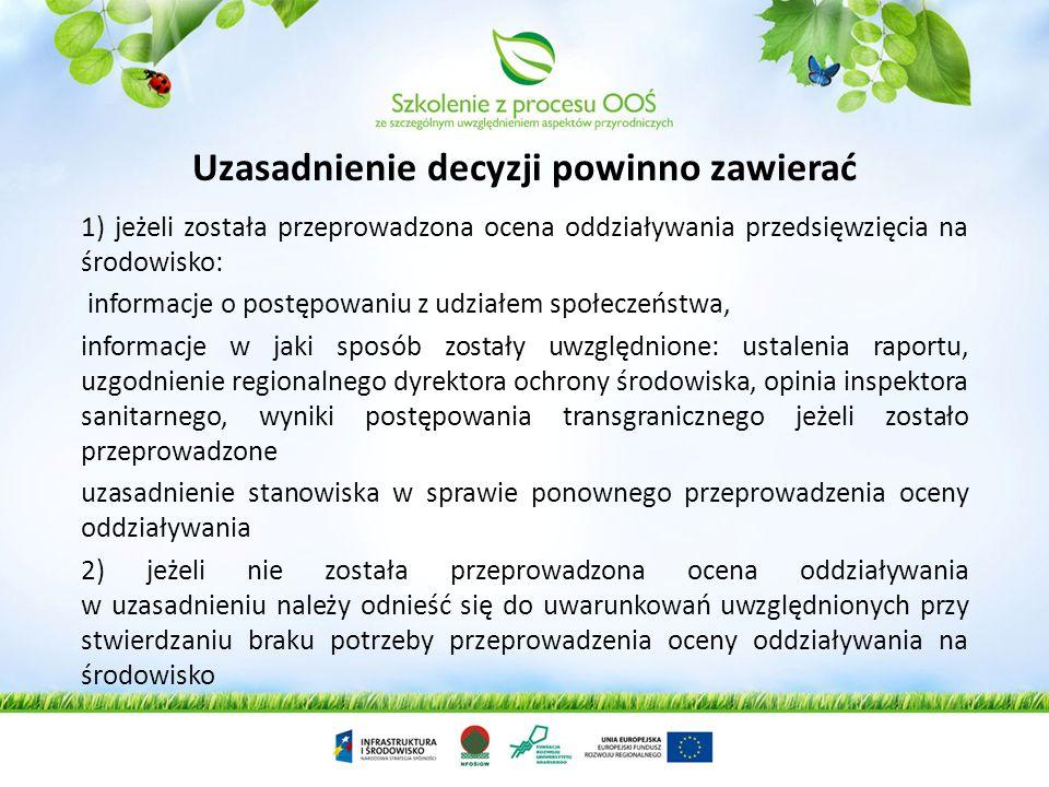 3) w przypadku, o którym mowa w art. 135 ust. 1 ustawy z dnia 27 kwietnia 2001 r. – Prawo ochrony środowiska, STWIERDZA KONIECZNOŚĆ UTWORZENIA OBSZARU