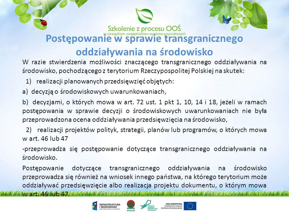 Ocene oddziaływania na obszar Natura 200 Inwestor składa do regionalnego dyrektora ochrony środowiska wniosek o wydanie jednej z decyzji …., kartę inf