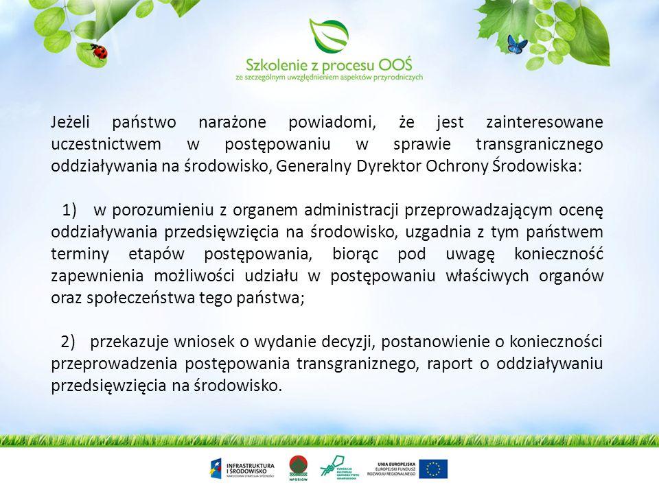 Generalny Dyrektor Ochrony Środowiska po uzyskaniu informacji o możliwym transgranicznym oddziaływaniu na środowisko planowanego przedsięwzięcia niezw