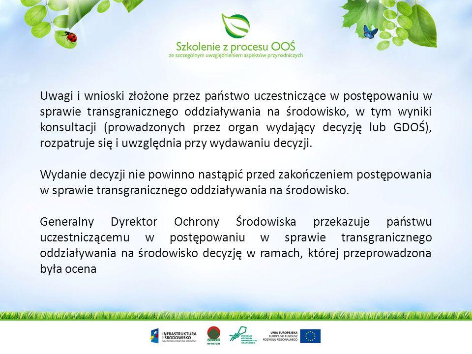 Jeżeli państwo narażone powiadomi, że jest zainteresowane uczestnictwem w postępowaniu w sprawie transgranicznego oddziaływania na środowisko, General