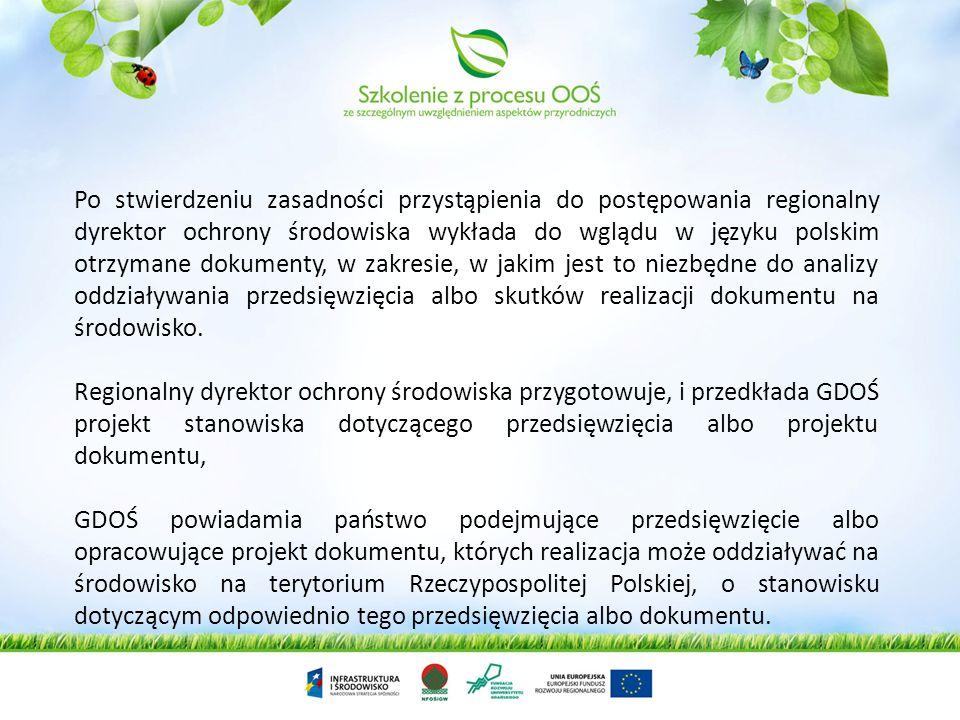 Postępowanie w sytuacji kiedy Polska jest krajem narażonym na oddziaływanie transgraniczne Generalny Dyrektor Ochrony Środowiska po otrzymaniu dokumen