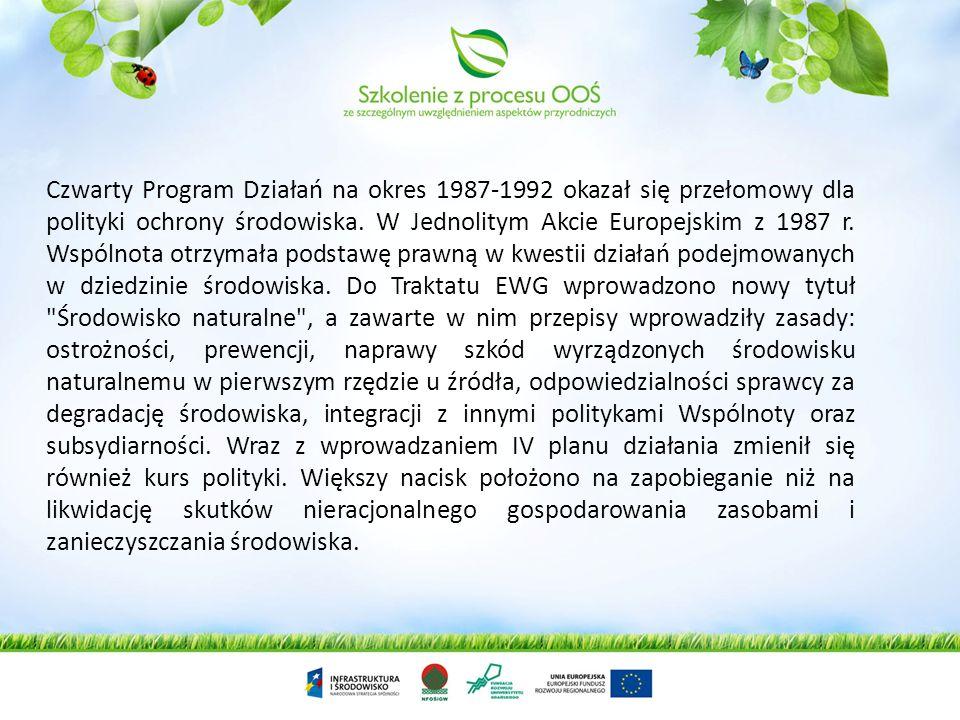 Dotychczasowe wieloletnie programy działań: Pierwszy Program Działań na lata 1973-1975. Sformułowane w nim zostały podstawowe zasady polityki ochrony