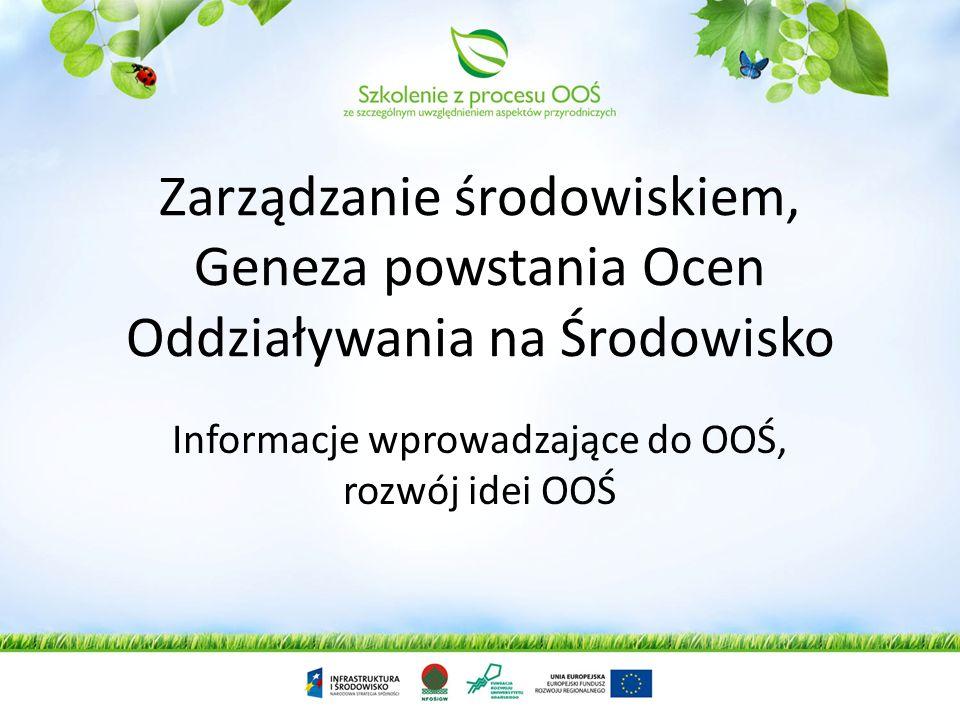 Agnieszka Nosidlak-Rakowska Szkolenie z procesu OOŚ ze szczególnym uwzględnieniem aspektów przyrodniczych
