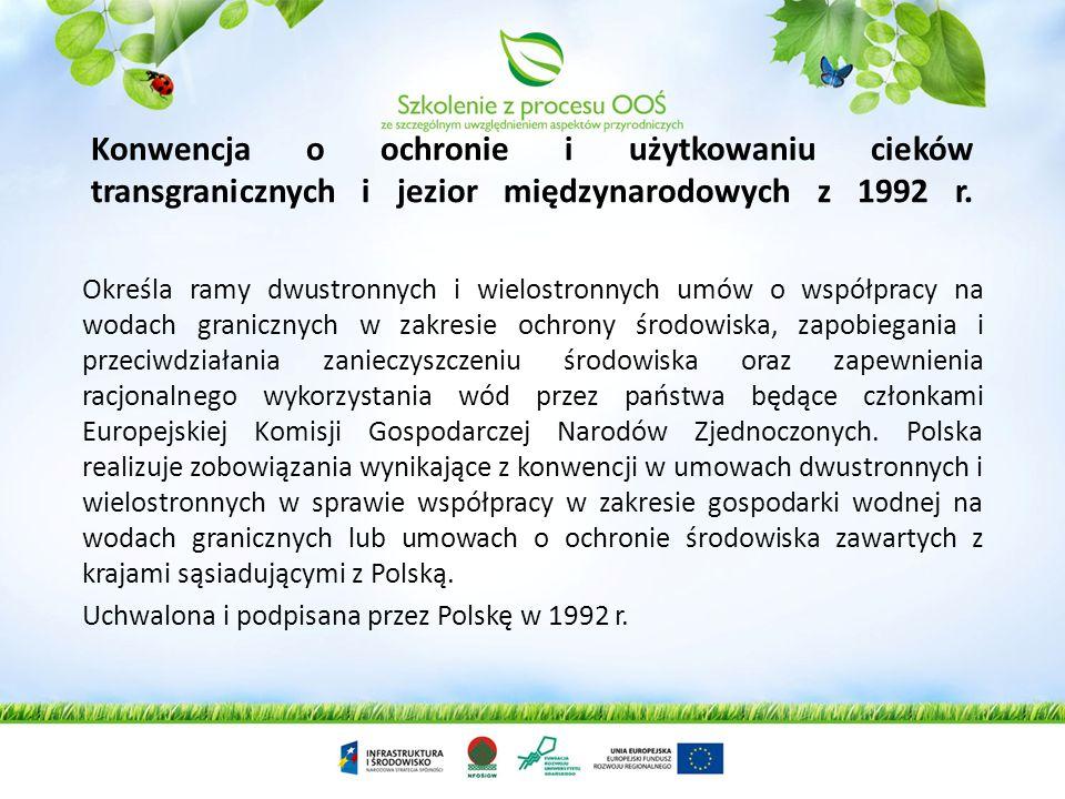 Konwencja Helsińska o ochronie środowiska morskiego obszaru morza Bałtyckiego z 1992 r. (II Konwencja Helsińska) Nowa Konwencja Helsińska wzmacnia zob