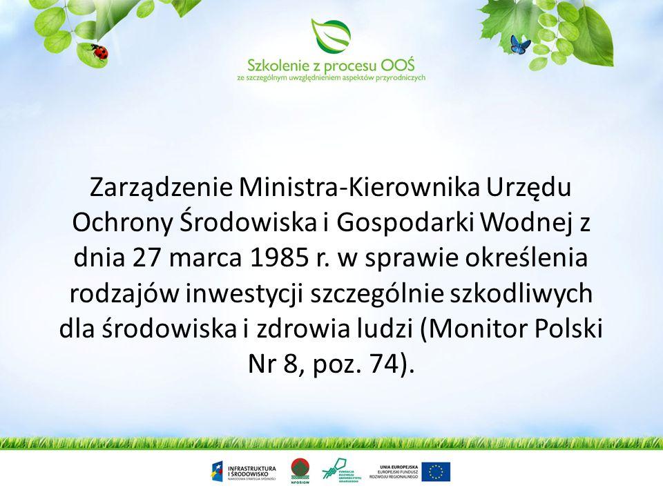 W 1989 roku znowelizowano ustawę o ochronie i kształtowaniu środowiska Art. 70 ust 1. Terenowy organ administracji państwowej stopnia wojewódzkiego mo