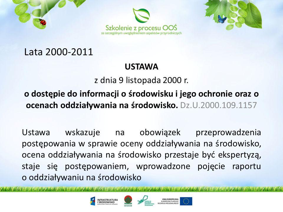 Lata 2000-2011 USTAWA z dnia 9 listopada 2000 r.