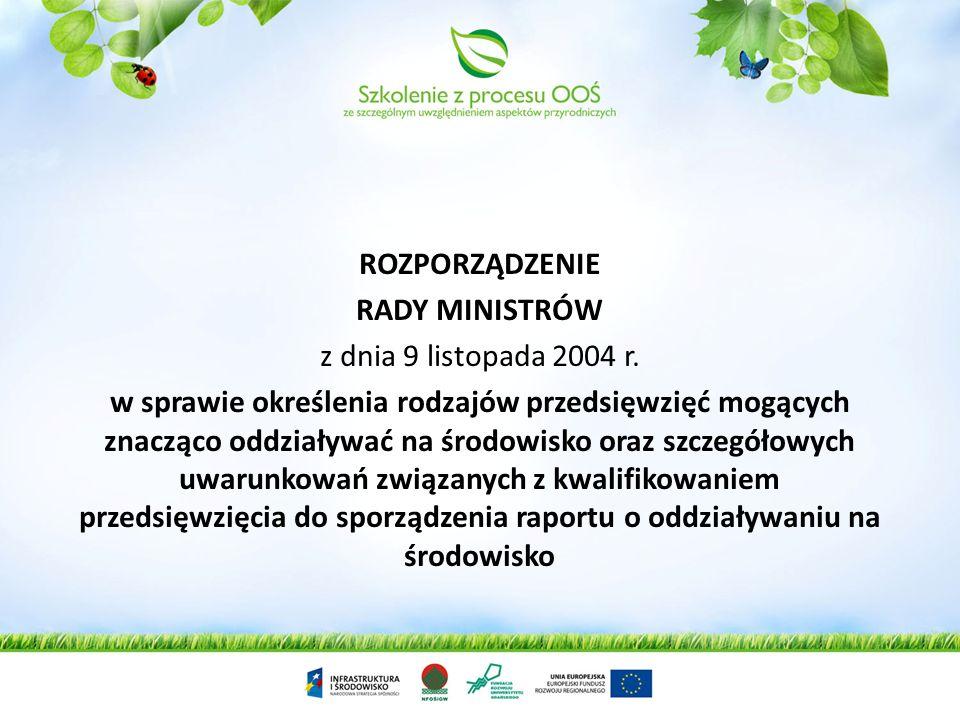 ROZPORZĄDZENIE RADY MINISTRÓW z dnia 24 września 2002 r. w sprawie określenia rodzajów przedsięwzięć mogących znacząco oddziaływać na środowisko oraz