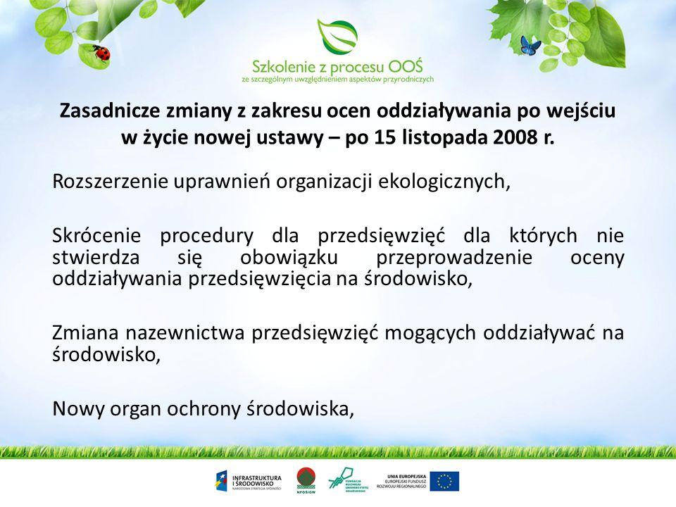 W dniu 15 listopada 2008 r. Weszła w życie ustawa z dnia 3 października 2008 r. o udostępnianiu informacji o środowisku i jego ochronie, udziale społe