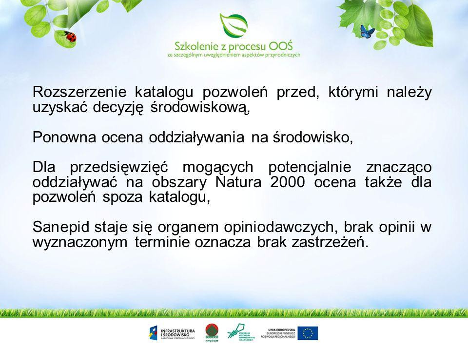 Zasadnicze zmiany z zakresu ocen oddziaływania po wejściu w życie nowej ustawy – po 15 listopada 2008 r. Rozszerzenie uprawnień organizacji ekologiczn