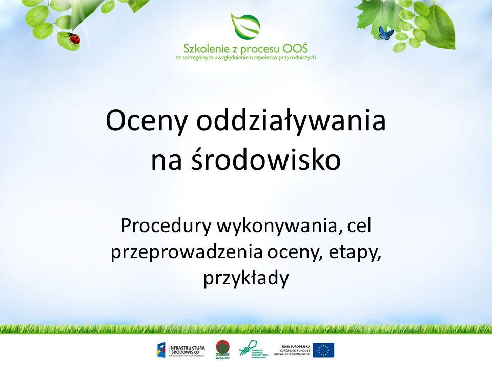 Rozszerzenie katalogu pozwoleń przed, którymi należy uzyskać decyzję środowiskową, Ponowna ocena oddziaływania na środowisko, Dla przedsięwzięć mogący