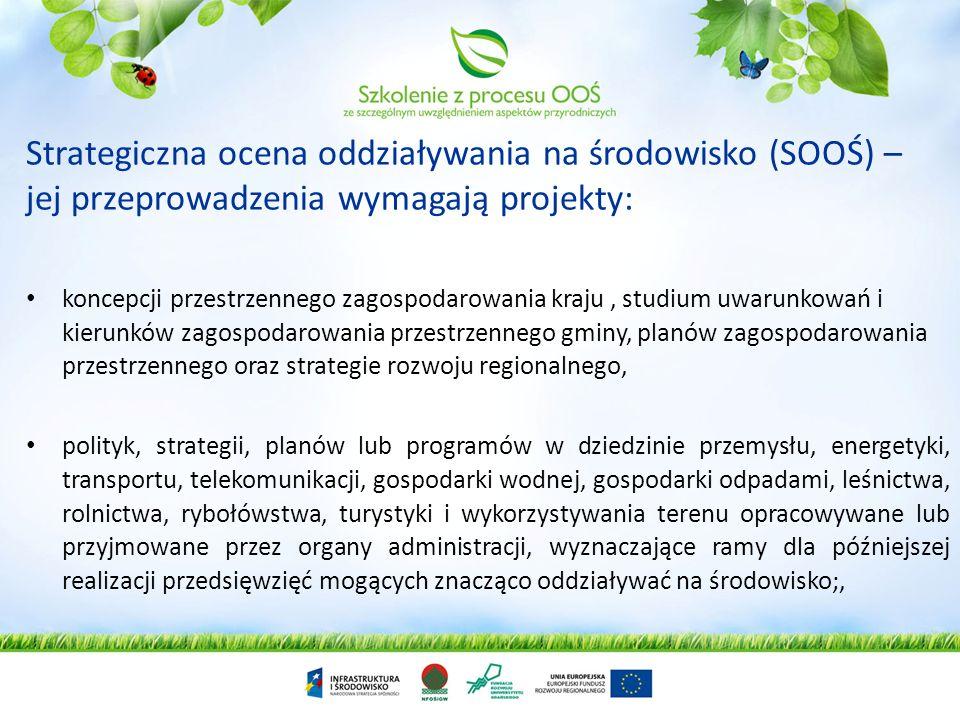 Oceny oddziaływania na środowisko plany programy Strategiczna mogące znacząco oddziaływać na środowisko mogące znacząco oddziaływać na obszar Natura 2