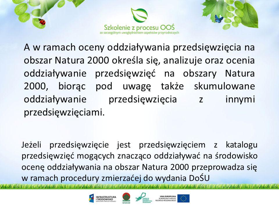 W ramach oceny oddziaływania przedsięwzięcia na środowisko określa się, analizuje oraz ocenia: bezpośredni i pośredni wpływ danego przedsięwzięcia na: