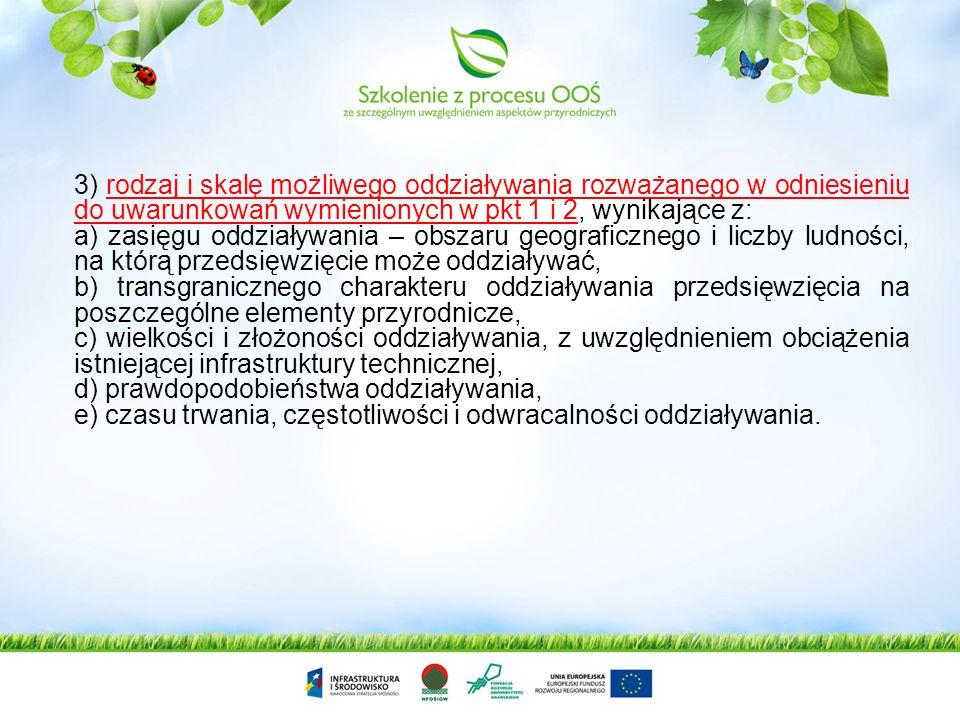 2) usytuowanie przedsięwzięcia, z uwzględnieniem możliwego zagrożenia dla środowiska, w szczególności przy istniejącym użytkowaniu terenu, zdolności s