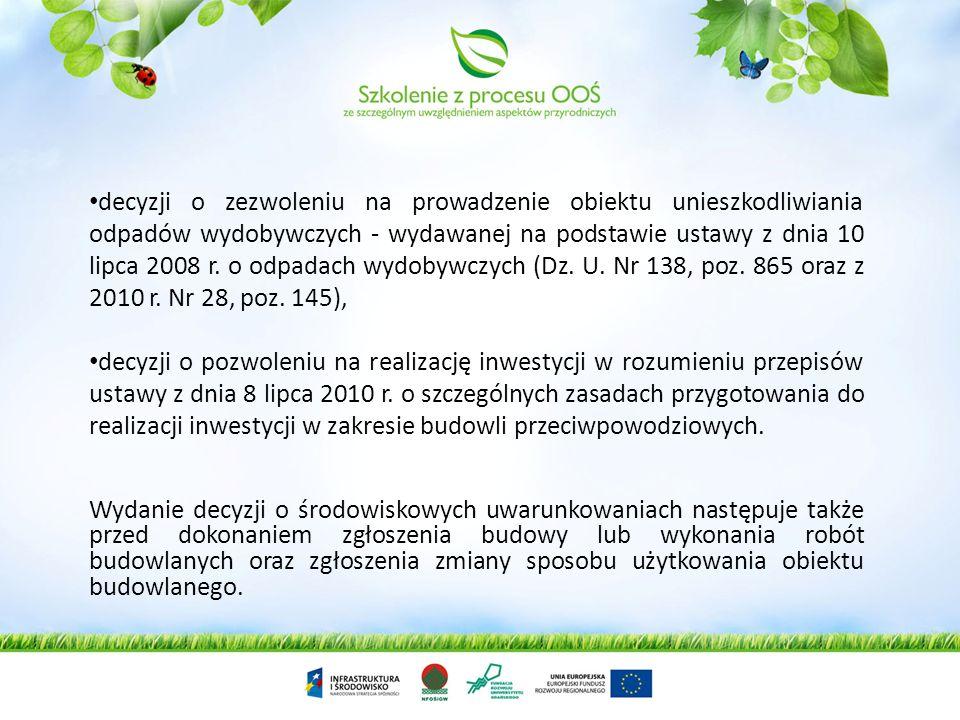 decyzji o ustaleniu lokalizacji przedsięwzięć Euro 2012, decyzji o zezwoleniu na realizację inwestycji w zakresie lotniska użytku publicznego w rozumi