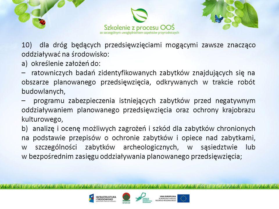 8) opis metod prognozowania zastosowanych przez wnioskodawcę oraz opis przewidywanych znaczących oddziaływań planowanego przedsięwzięcia na środowisko