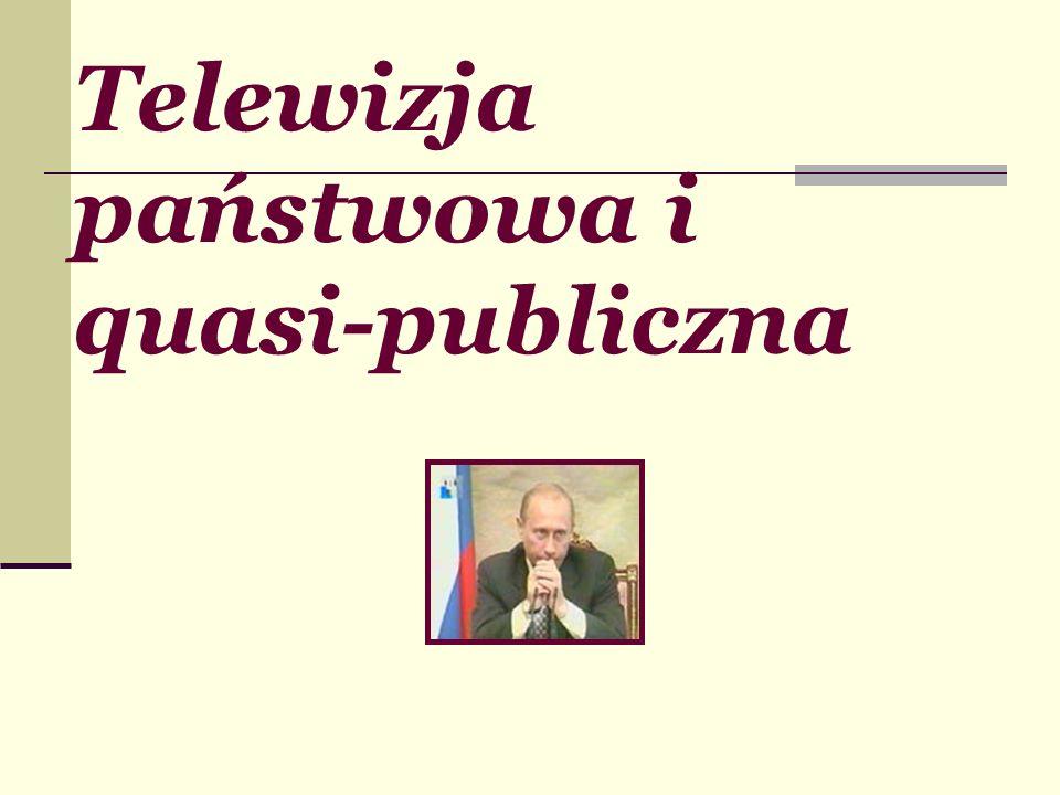 Telewizja państwowa i quasi-publiczna