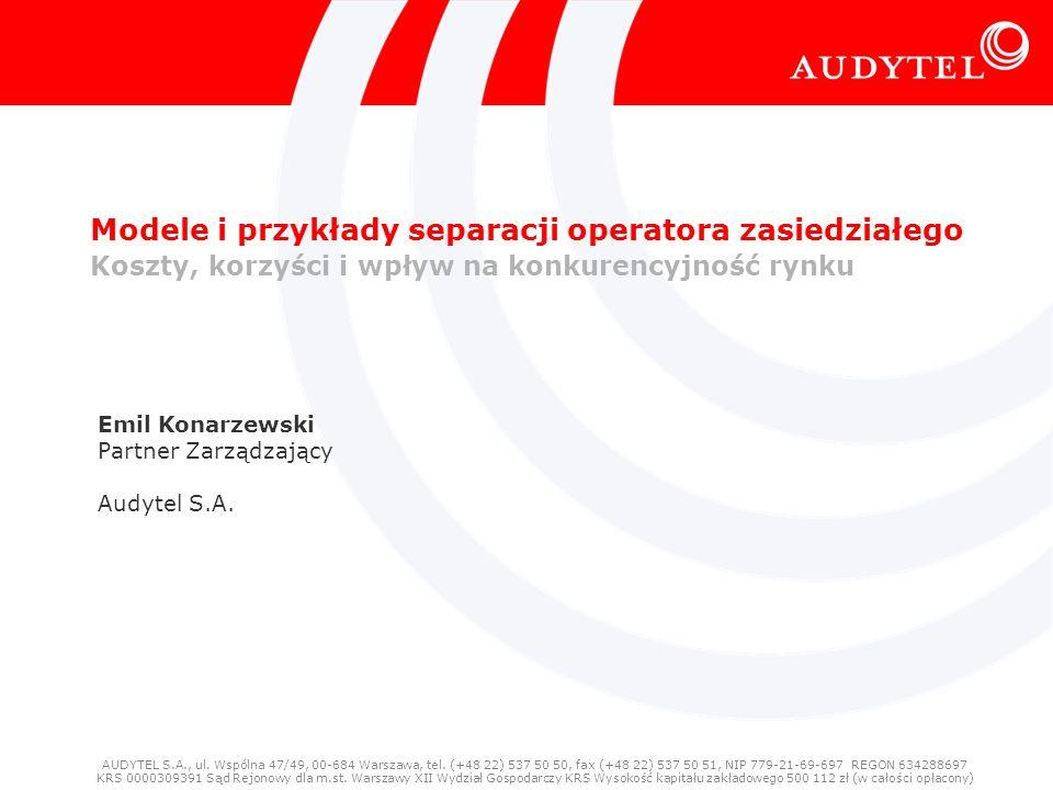 © Audytel Modele i przykłady separacji - koszty, korzyści i wpływ na konkurencyjność rynku 1 Modele i przykłady separacji operatora zasiedziałego Kosz