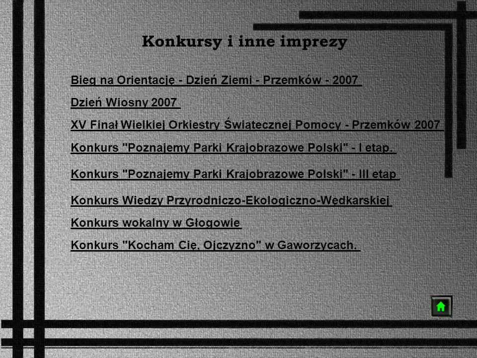 Konkursy i inne imprezy Bieg na Orientację - Dzień Ziemi - Przemków - 2007 Dzień Wiosny 2007 Konkurs