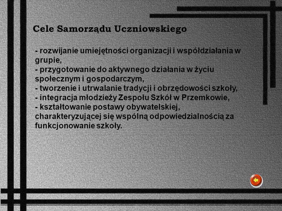 Cele Samorządu Uczniowskiego - rozwijanie umiejętności organizacji i współdziałania w grupie, - przygotowanie do aktywnego działania w życiu społeczny