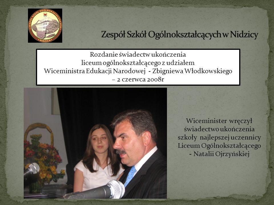 Rozdanie świadectw ukończenia liceum ogólnokształcącego z udziałem Wiceministra Edukacji Narodowej - Zbigniewa Włodkowskiego – 2 czerwca 2008r Wicemin