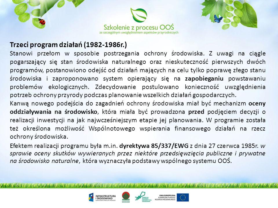 Trzeci program działań (1982-1986r.) Stanowi przełom w sposobie postrzegania ochrony środowiska. Z uwagi na ciągle pogarszający się stan środowiska na