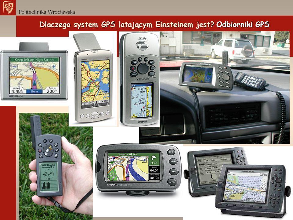 Dlaczego system GPS latającym Einsteinem jest? Odbiorniki GPS