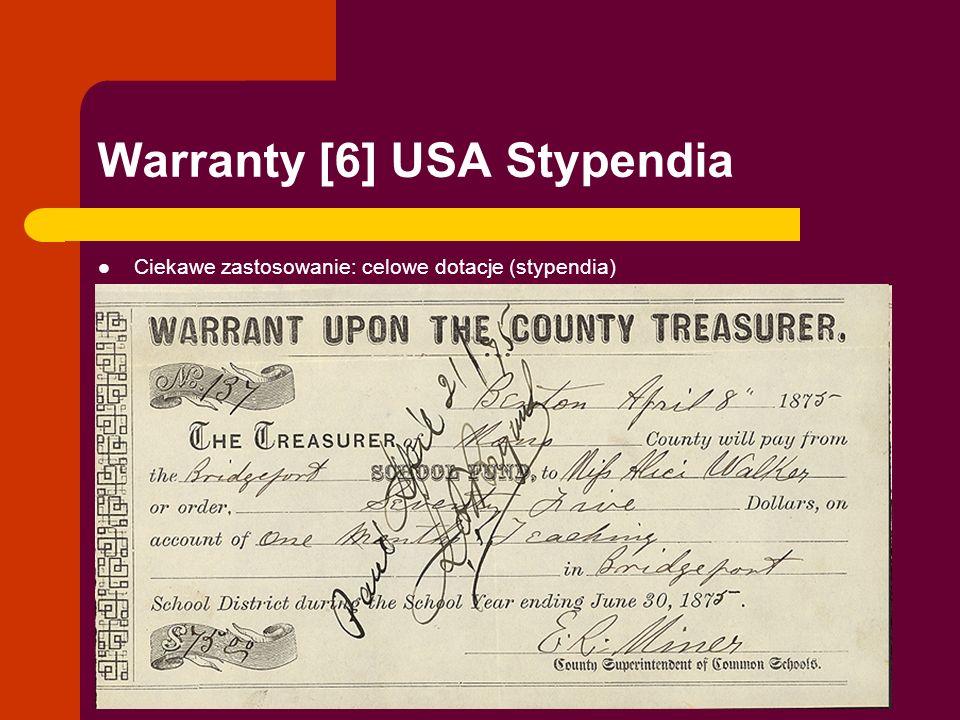Warranty [6] USA Stypendia Ciekawe zastosowanie: celowe dotacje (stypendia)
