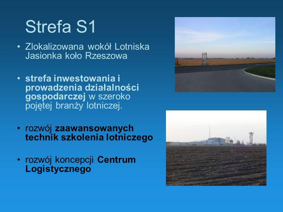 Strefa S1 Zlokalizowana wokół Lotniska Jasionka koło Rzeszowa strefa inwestowania i prowadzenia działalności gospodarczej w szeroko pojętej branży lot