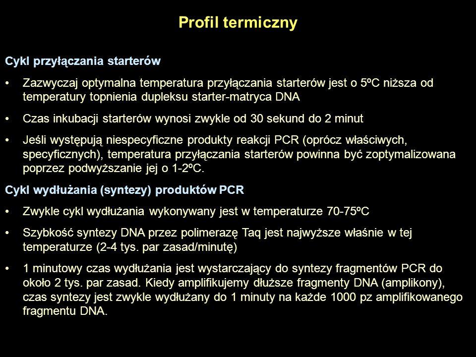 Liczba cykli Liczba cykli PCR zależy od zawartości (ilości) matryc DNA w mieszaninie reakcyjnej, i od oczekiwanej wydajności produktu PCR Dla mniej niż 10 kopii matrycowego DNA, powinno się wykonać 40 cykli Jeśli początkowa ilość matryc DNA jest wyższa, 25-35 cykli zwykle wystarcza.