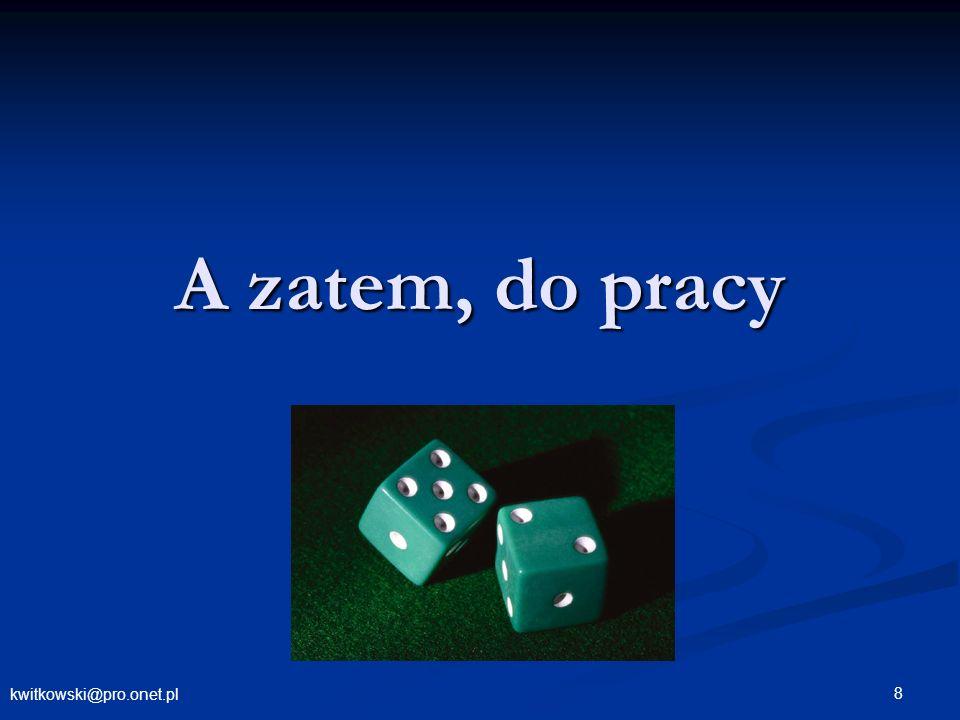 kwitkowski@pro.onet.pl © Krzysztof Witkowski 19 Analiza interesariuszy - kluczowe informacje Obawy – obiektywne, subiektywne Obawy – obiektywne, subiektywne