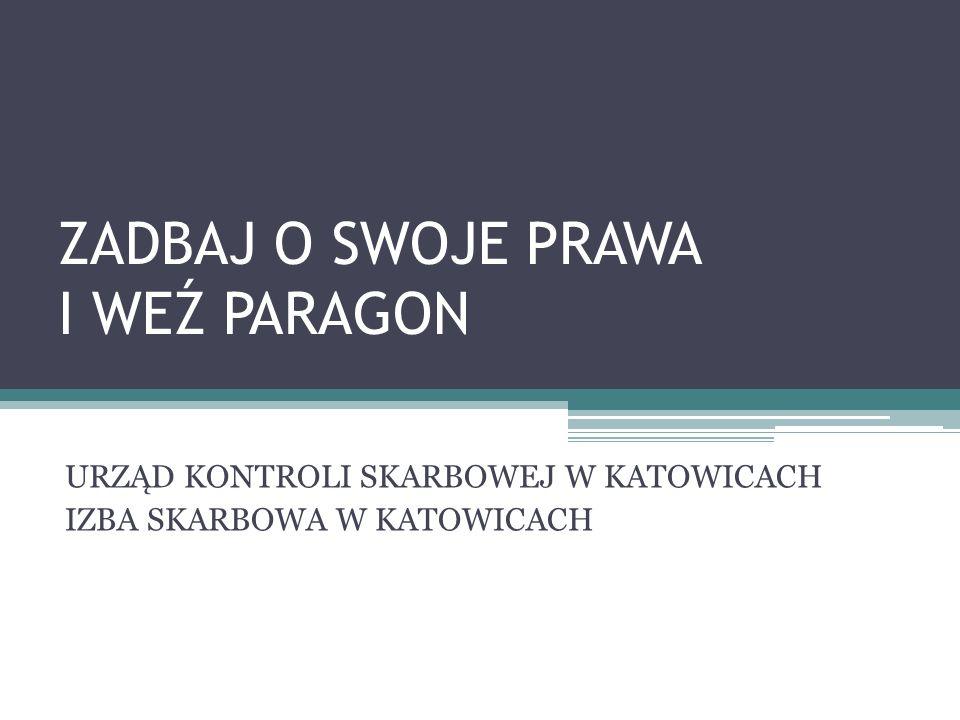 CELE AKCJI WEŹ PARAGON 22 czerwca inspektorzy kontroli skarbowej w całej Polsce rozpoczynają letnią akcję Weź paragon.