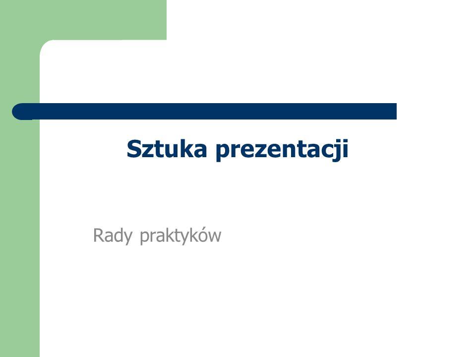 Sztuka prezentacji Rady praktyków