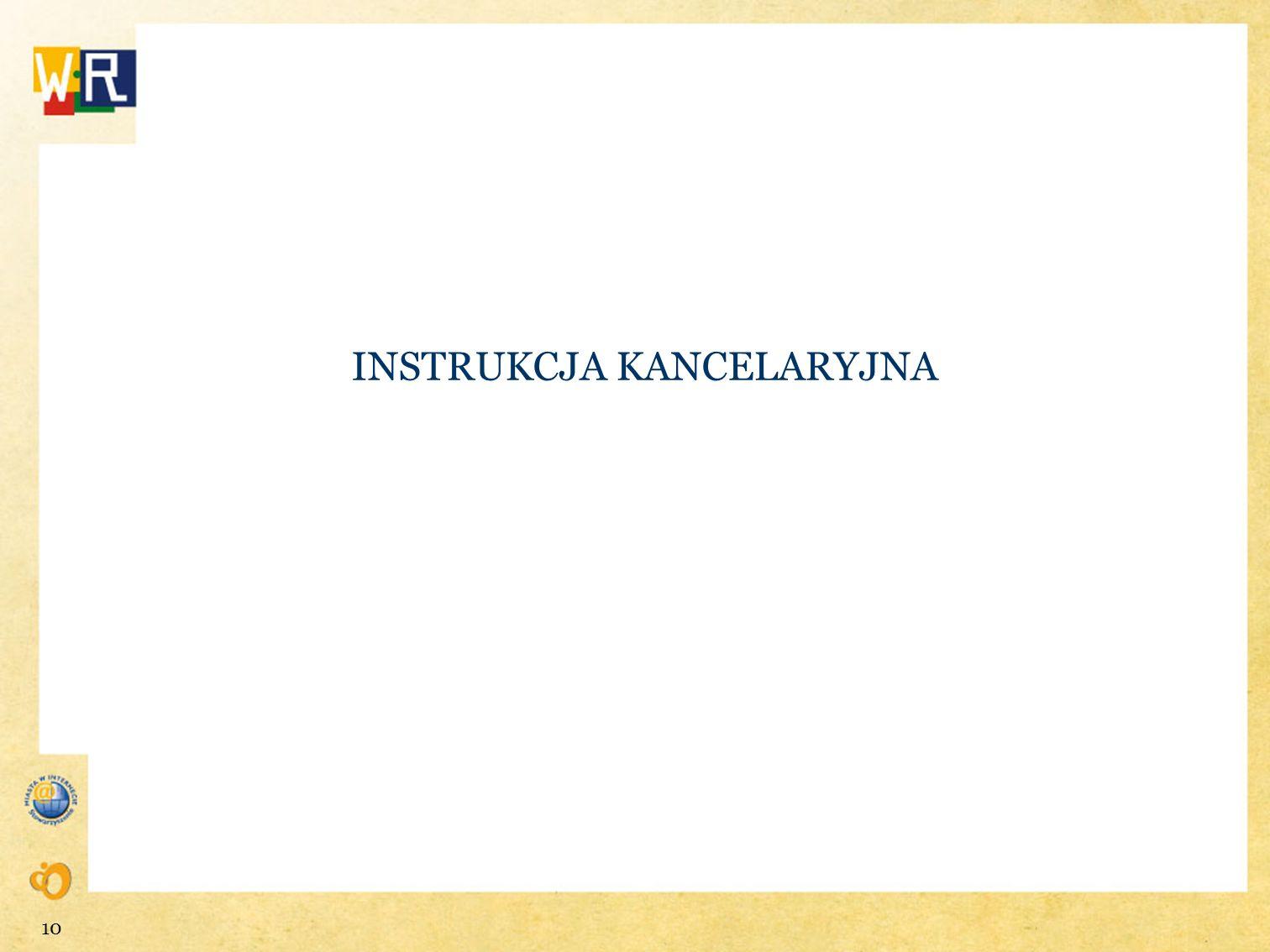 INSTRUKCJA KANCELARYJNA 10