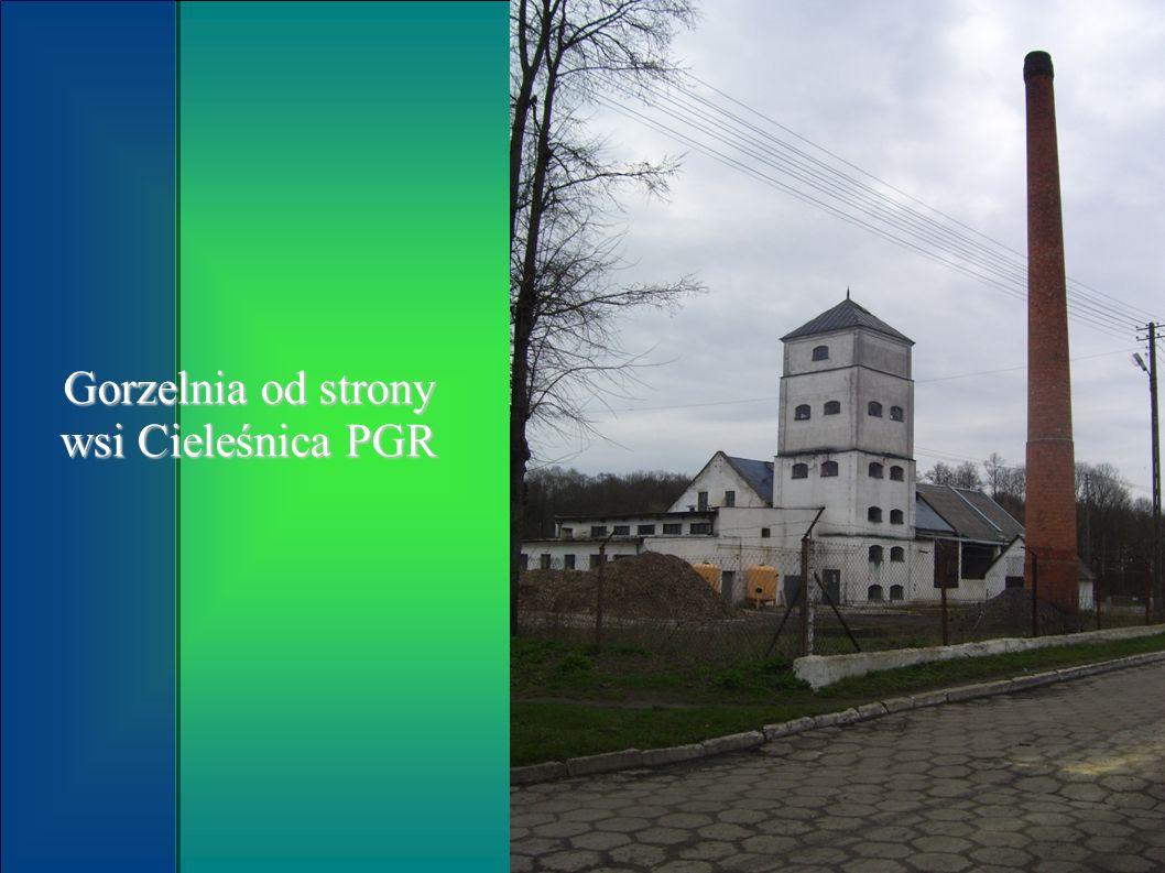 Gorzelnia od strony wsi Cieleśnica PGR