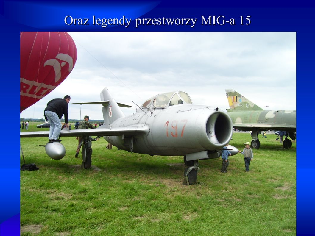 Oraz legendy przestworzy MIG-a 15