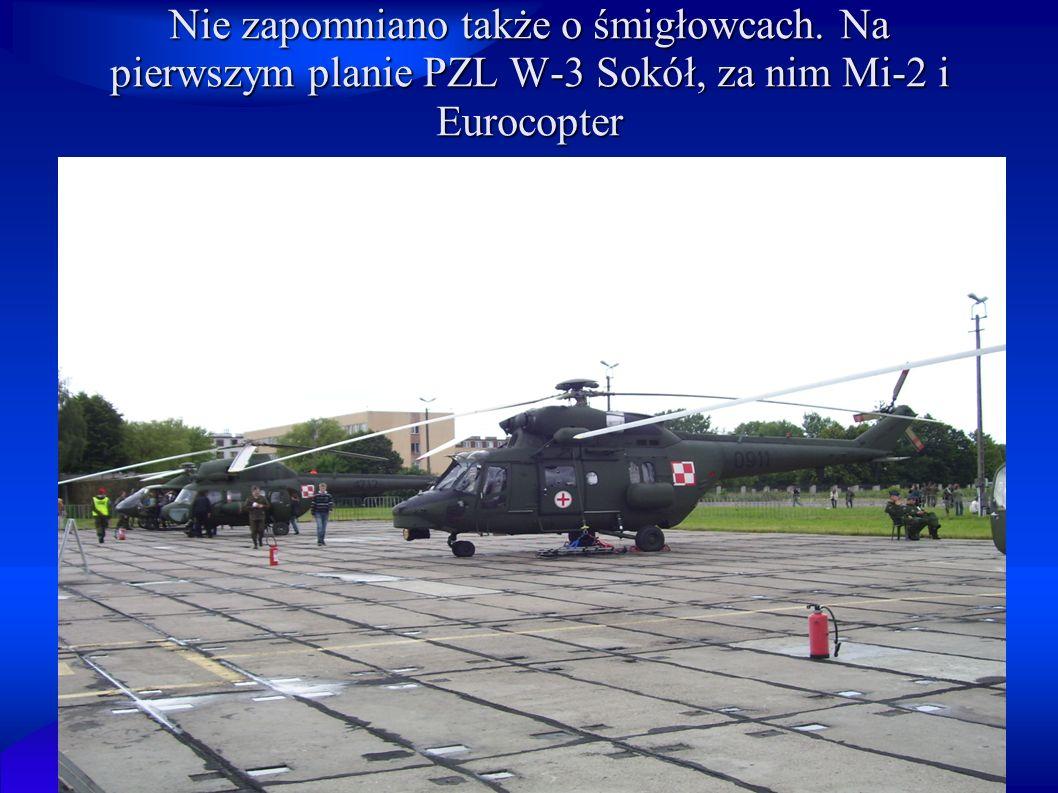 Nie zapomniano także o śmigłowcach. Na pierwszym planie PZL W-3 Sokół, za nim Mi-2 i Eurocopter