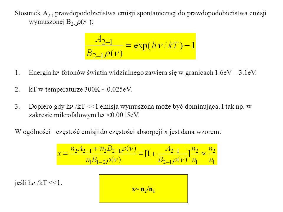 1.pompowanie optyczne obsadza szeroki poziom E 3 o krótkim czasie życia, rzędu 10 -8 s; poziomy: metastabilny i podstawowy są wąskie 2.- elektrony przechodzą z pasma wzbudzonego na poziom metastabilny i gromadzą się: inwersja obsadzeń.