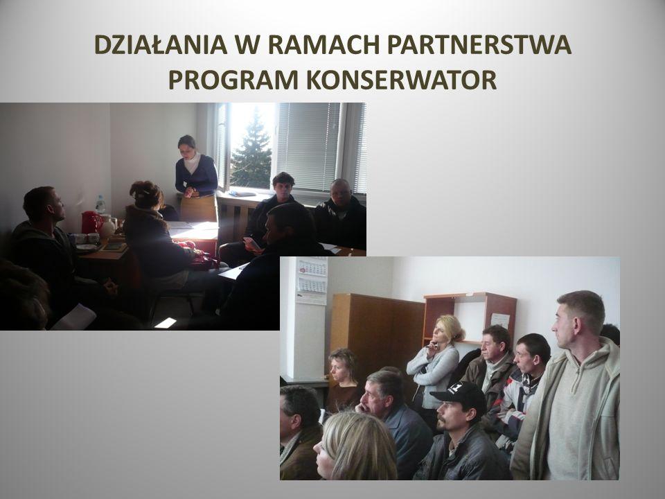 DZIAŁANIA W RAMACH PARTNERSTWA PROGRAM KONSERWATOR