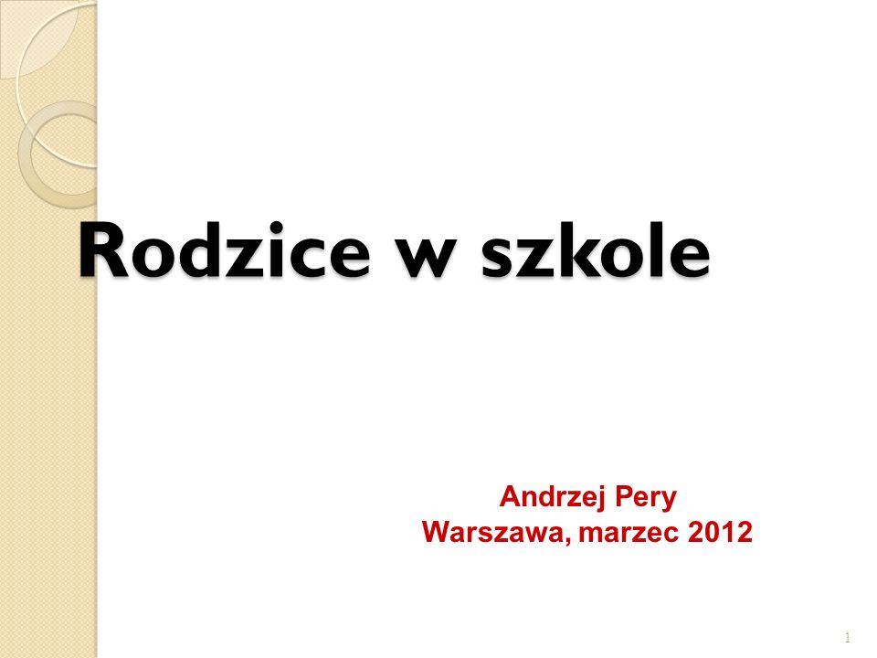 Rodzice w szkole 1 Andrzej Pery Warszawa, marzec 2012