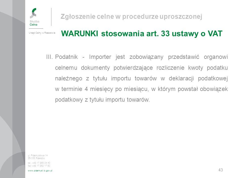 Zgłoszenie celne w procedurze uproszczonej WARUNKI stosowania art.
