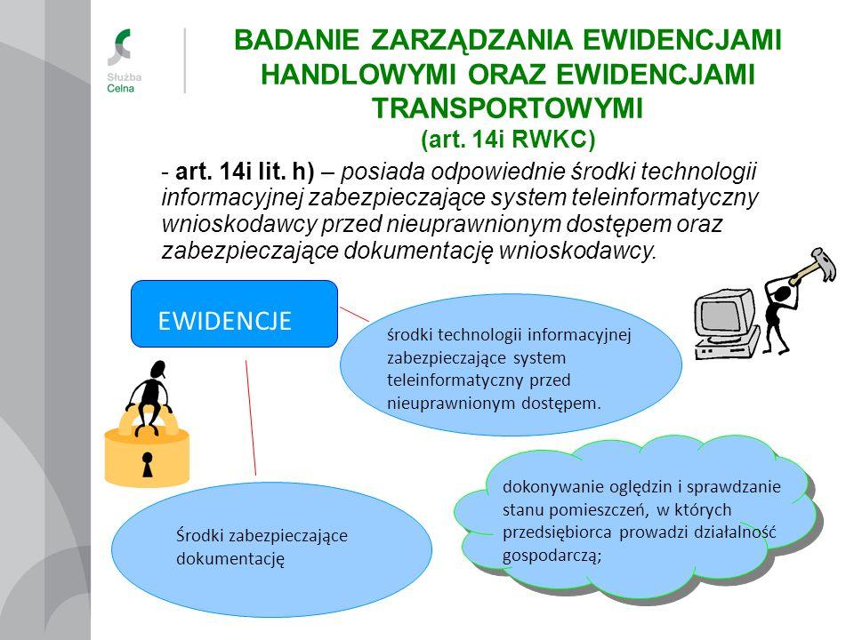 EWIDENCJE środki technologii informacyjnej zabezpieczające system teleinformatyczny przed nieuprawnionym dostępem. Środki zabezpieczające dokumentację