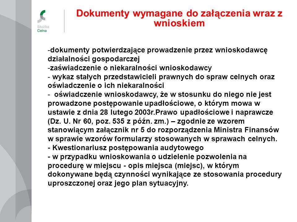 -dokumenty potwierdzające prowadzenie przez wnioskodawcę działalności gospodarczej -zaświadczenie o niekaralności wnioskodawcy - wykaz stałych przedst
