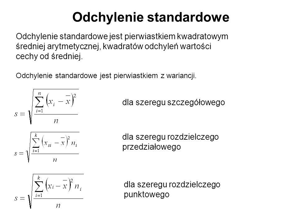 Odchylenie standardowe Odchylenie standardowe jest pierwiastkiem kwadratowym średniej arytmetycznej, kwadratów odchyleń wartości cechy od średniej. Od