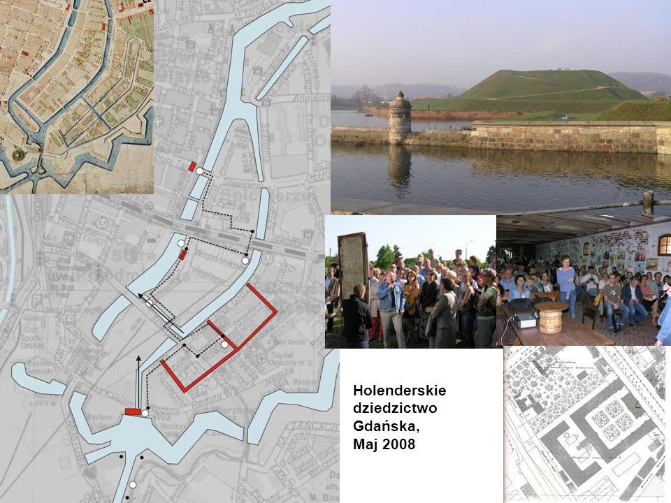 Holenderskie dziedzictwo Gdańska, Maj 2008