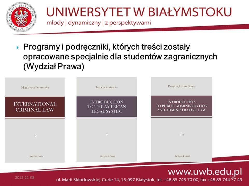 Programy i podręczniki, których treści zostały opracowane specjalnie dla studentów zagranicznych (Wydział Prawa) 2013-11-0816